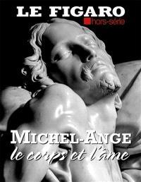 Le Figaro, hors-série, Michel-Ange, le corps et l'âme