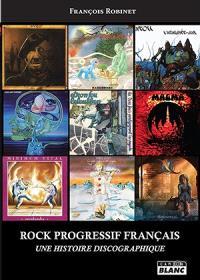 Rock progressif français : une histoire discographique