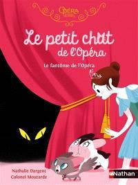 Le petit chat de l'Opéra, Le fantôme de l'Opéra