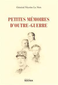 Petites mémoires d'outre-guerre