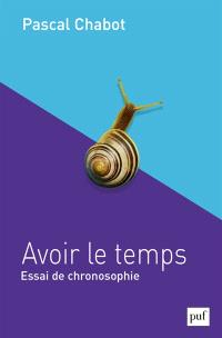 Pascal Chabot - Avoir le temps
