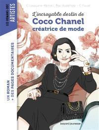 L'incroyable destin de Coco Chanel : créatrice de mode