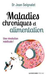 Maladies chroniques et alimentation : une révolution médicale !