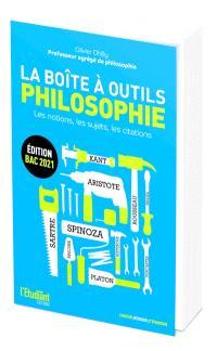 La boîte à outils philosophie : les notions, les sujets, les citations : bac 2021