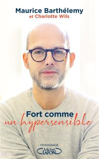 Fort comme un hypersensible