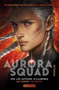 Aurora squad. Volume 2