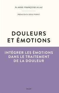 Douleurs et émotions : intégrer les émotions dans le traitement de la douleur