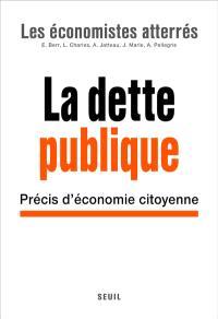 La dette publique : précis d'économie citoyenne