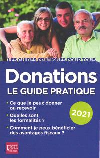 Donations : le guide pratique : 2021
