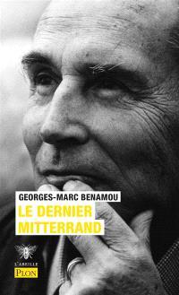 Le dernier Mitterrand