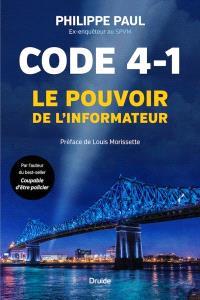 Code 4-1  : Le pouvoir de l'informateur