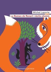 Le roman de Renart : récits choisis