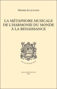 La métaphore musicale de l'harmonie du monde à la Renaissance