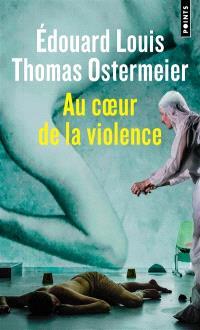 Au coeur de la violence