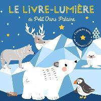 Le livre-lumière de Petit ours polaire