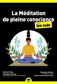 La méditation de pleine conscience pour les nuls