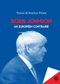 Boris Johnson : un Européen contrarié