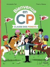 Bienvenue en CP, Classe des poneys