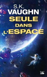 Seule dans l'espace