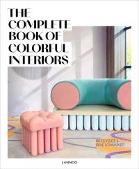 THE COMPLETE BOOK OF COLOURFUL INTERIORS /ANGLAIS