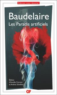 Les paradis artificiels : opium et haschisch