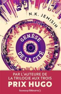 Genèse de la cité, N.K. Jemisin