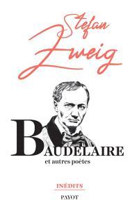 Baudelaire : et autres poètes