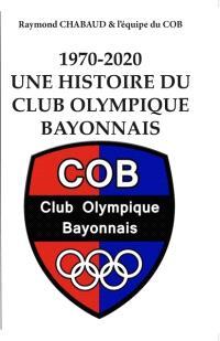1970-2020 : une histoire du Club olympique bayonnais
