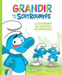 Grandir avec les Schtroumpfs. Volume 6, Le Schtroumpf qui racontait des mensonges