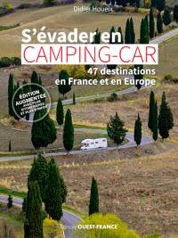 S'évader en camping-car : 47 destinations en France et en Europe