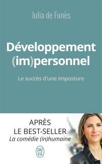 Développement (im)personnel : le succès d'une imposture
