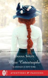 Scandales à New York. Volume 2, Miss Catastrophe