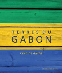Terres du Gabon = Land of Gabon