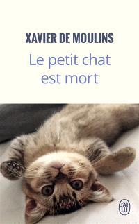 Le petit chat est mort : récit