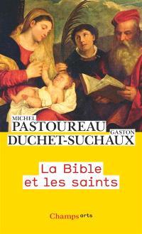 La Bible et les saints