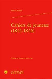 Cahiers de jeunesse (1845-1846)