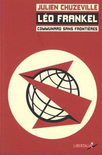 Léo Frankel : communard sans frontières