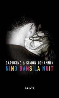 Nino dans la nuit - Capucine & Simon Johannin