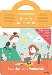 Mes chansons françaises : 7 chansons en version originale