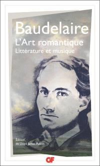 L'art romantique : littérature et musique