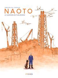 Naoto : le gardien de Fukushima