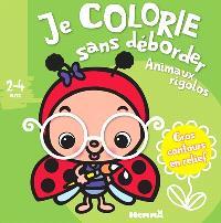 Animaux rigolos : je colorie sans déborder : 2-4 ans
