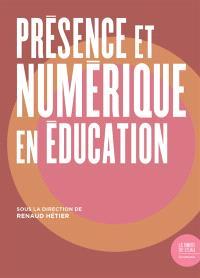 Présence et numérique en éducation
