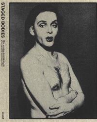 Staged bodies : mise en scène du corps dans la photographie postmoderniste