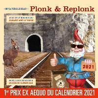 Le calendrier de Plonk et Replonk : on va vers le beau ! : 2021