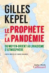 Le Prophète et la pandémie : du Moyen-Orient au jihadisme d'atmosphère