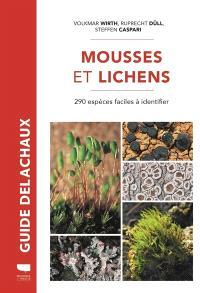 Mousses et lichens : 290 espèces faciles à identifier