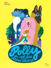 Polly et les trois chiens