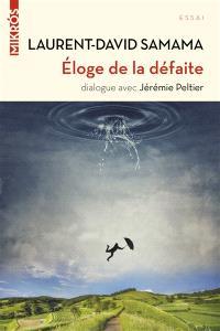 Eloge de la défaite : dialogue avec Jérémie Peltier