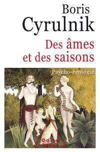 Des âmes et des saisons : psycho-écologie